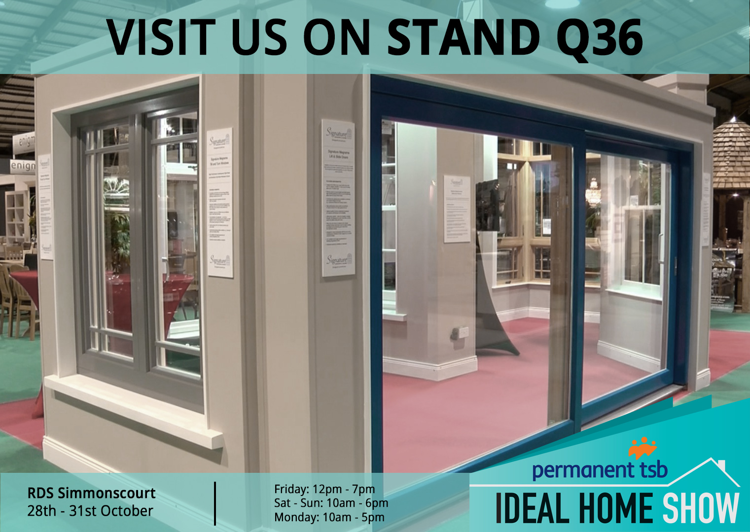 Our Stand Q36 at the Ideal Home Show